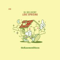 DJ Delivery - Love Uprising