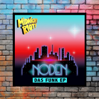 Noden - Das Funk EP [Midnight Riot]