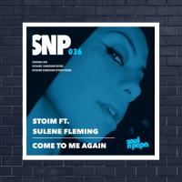 LV Premier - Stoim Ft. Sulene Fleming - Come To Me Again (Richard Earnshaw Extended Revibe)
