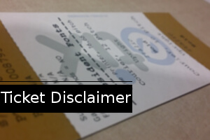 Ticket Disclaimer