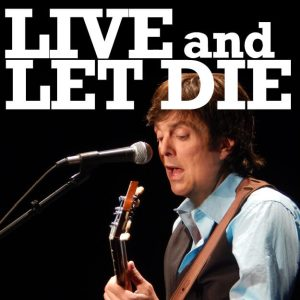 Live and Let Die 300x300