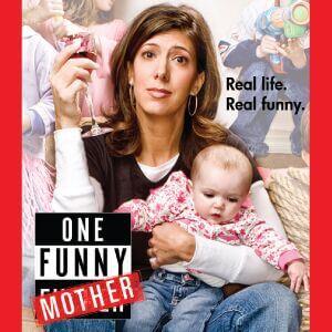 Dena Blizzard One Funny Mother