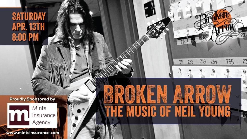 Neil Young Tribute Broken Arrow