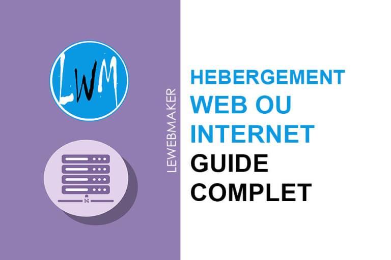 C'est quoi un hébergement web et comment le choisir ? [Guide Complet]