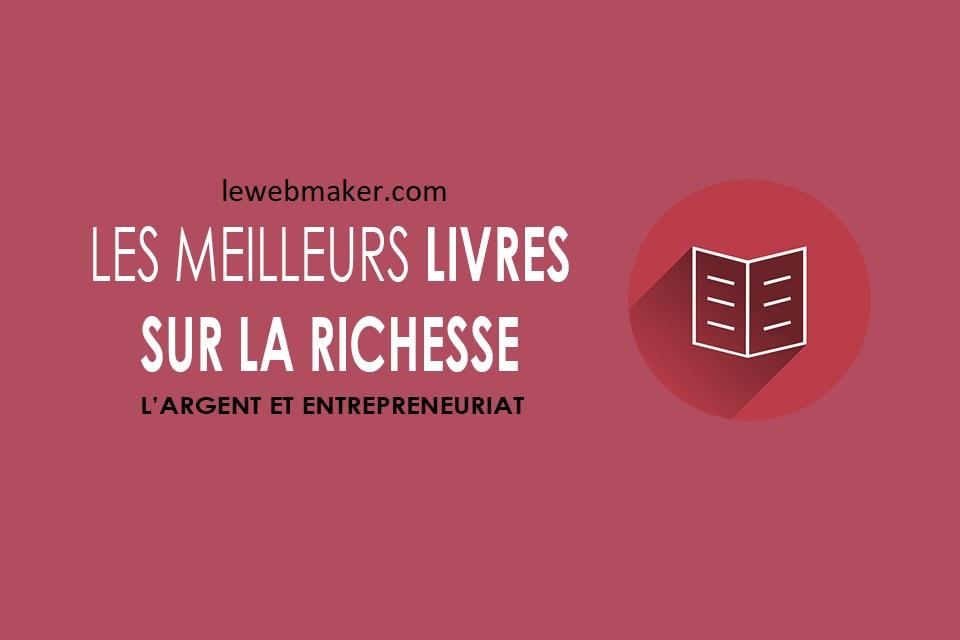 meilleurs livres sur la richesse, gestion financière et l'entrepreneuriat