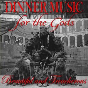 dinner for the gods