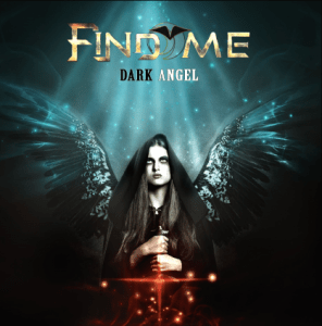 FIND ME - DARK ANGEL - 04 DECEMBRE - FRONTIERS MUSIC