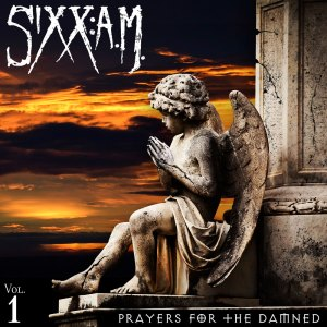 SIXX AM PRAYED FOR THE DAMNED