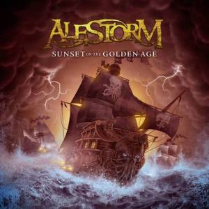 alestorm - sunset on the golden age - 5 aout - napalm records