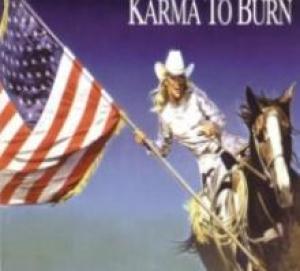 karma to burn wild wonderful