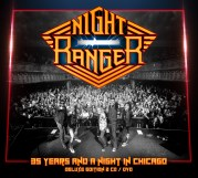 NIGHT RANGER  35 years and a night in Chicago - Chroniques CD décembre 2016