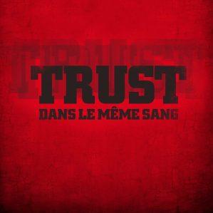 trust dans le meme sang