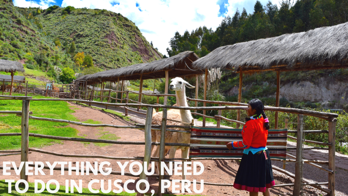 Best Experiences of Cusco, Peru [VIDEO]