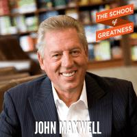 239---The-School-of-Greatness---JohnMaxwell