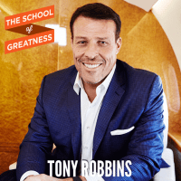 311---The-School-of-Greatness---TonyRobbins