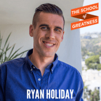 352---The-School-of-Greatness---RyanHoliday