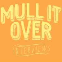 'Mull It Over' Interview