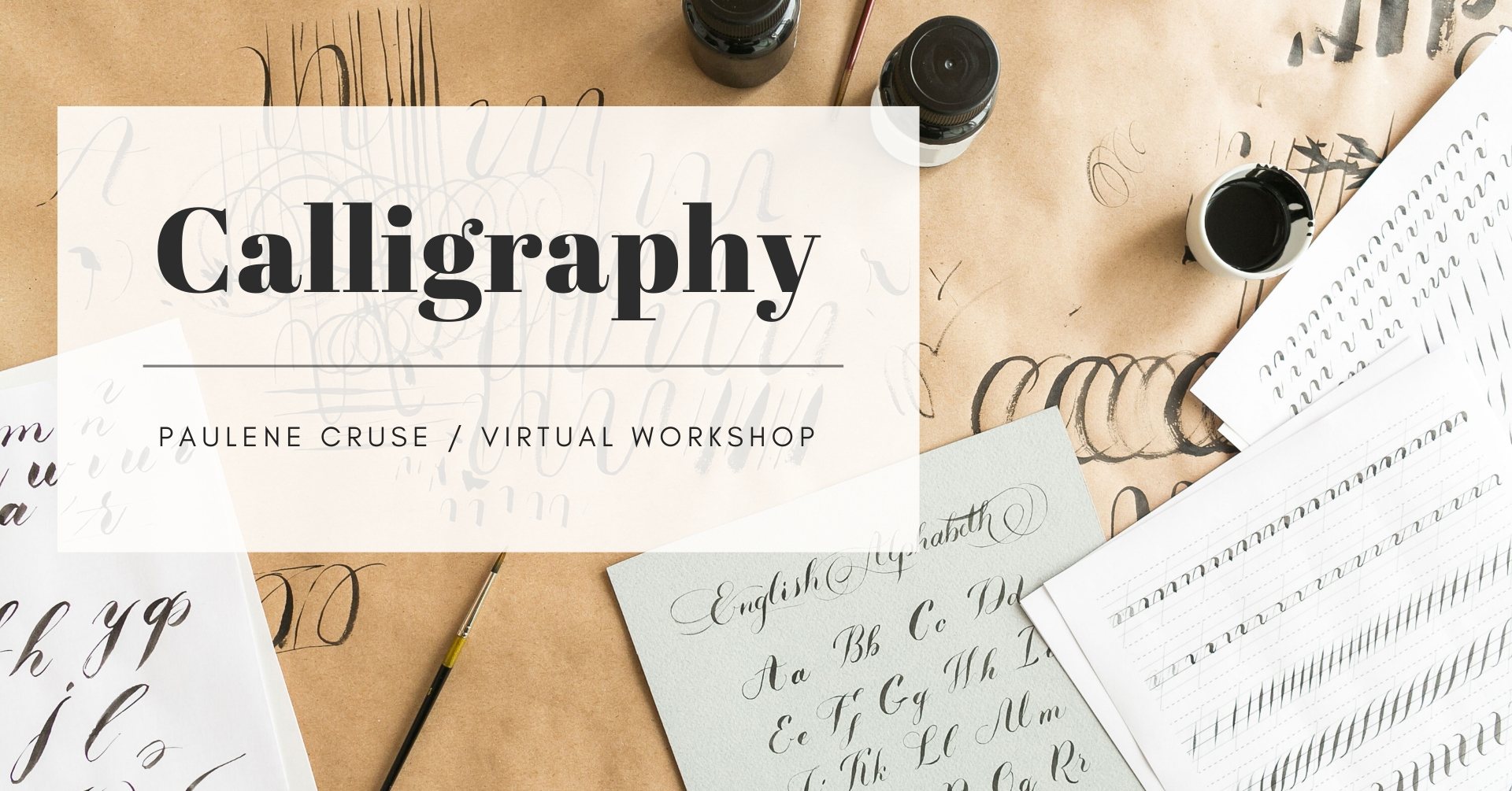 Calligraphy Workshop with Paulene Cruse