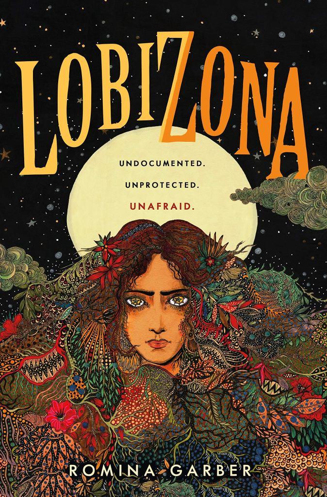 Lobizona (Wolves of No World #1) by Romina Garber