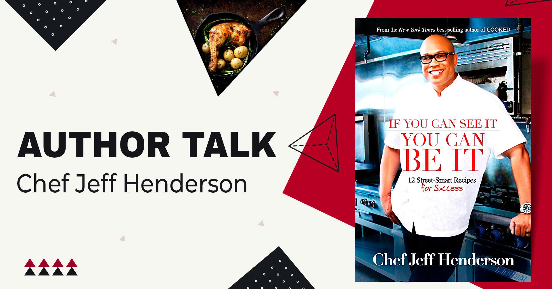 author talk chef jeff henderson
