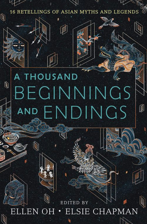 A Thousand Beginnings and Endings edited by Ellen Oh