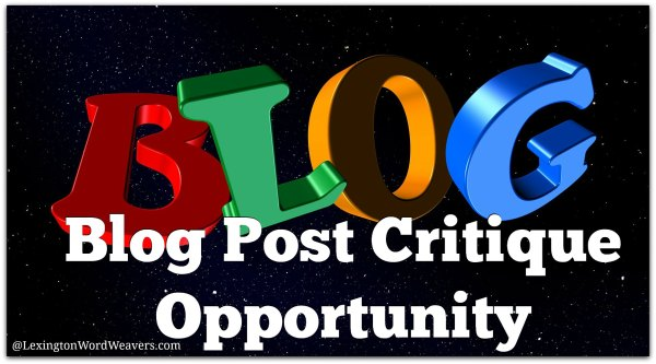 Blog Post Critique Opportunity with Lori Hatcher at the Lexington Word Weavers Blogging and Social Media Workshop