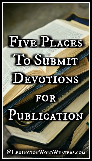 5 Places to Submit a Devotion for Publication