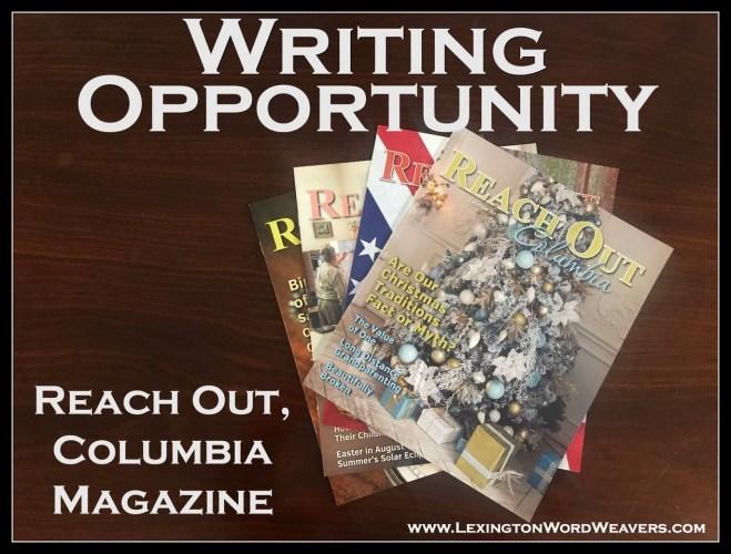Writing Opportunity with Reach Out, Columbia Magazine via www.LexingtonWordWeavers.com