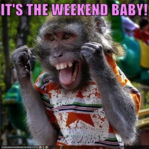66069-Its-The-Weekend-Baby