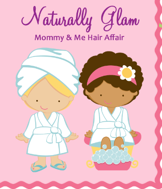Naturally Glam Mommy & Me Hair Affair- Atlanta! Get Your Tickets