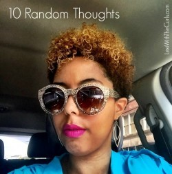 Life With A Tapered Cut – 10 Random Thoughts