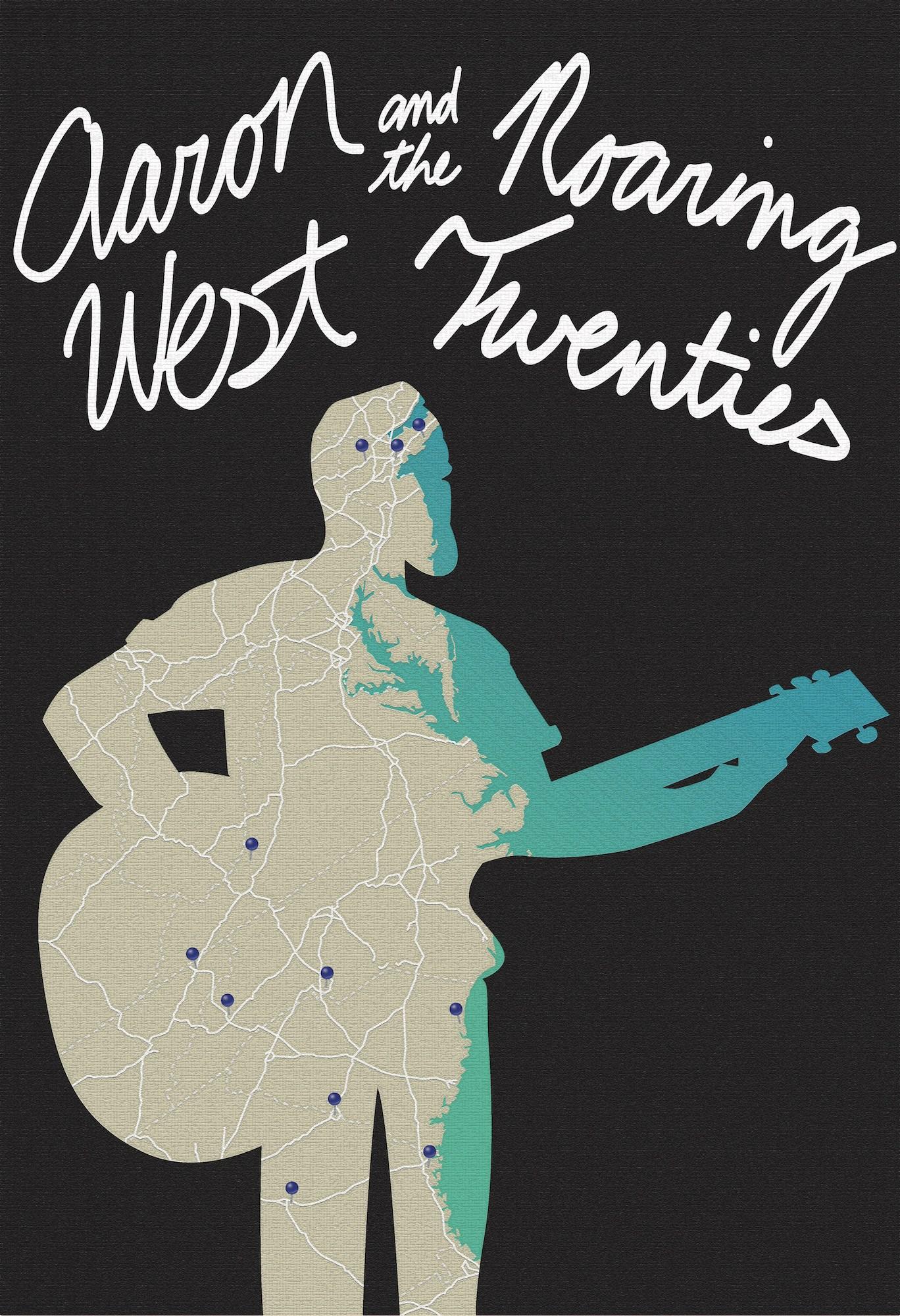 Aaron West & the Roaring Twenties Poster