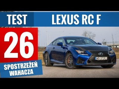Lexus RC F Carbon 5.0 V8 477 KM (2018) – TEST PL