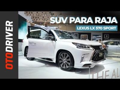 Lexus LX 570 Sport   First Impression   OtoDriver