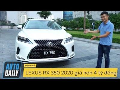 Đánh giá Lexus RX 350 phiên bản 2020 giá hơn 4 tỷ đồng: Quân bài chiến lược |Autodaily.vn|