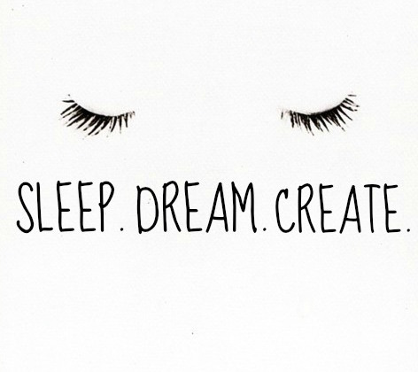 Sleep.dream.create