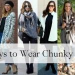 6 Ways To Wear Chunky Knits