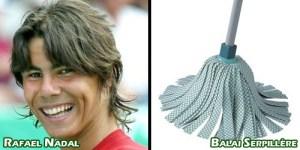 Rafael Nadal sosie d'un Balai Serpillère