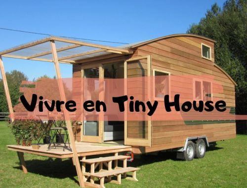 Vivre en Tiny House