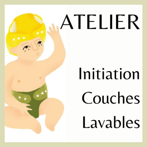 ATELIER d'initiation aux Couches Lavables