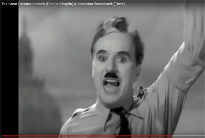 The Great Dictator Speech (Charlie Chaplin) & Inception Soundtrack (Time) (duur 4:40)