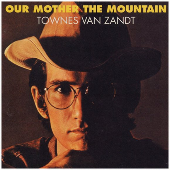 Townes Van Zandt - Our Mother the Mountain [Vinyl] - Amazon.com Music