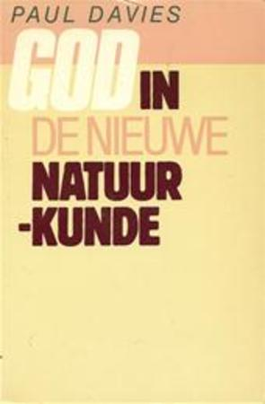 God in de nieuwe natuurkunde - Paul Davies - (ISBN: 9789020436990 ...