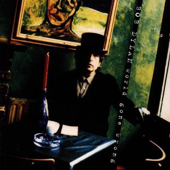 bol.com | World Gone Wrong, Bob Dylan | CD (album) | Muziek