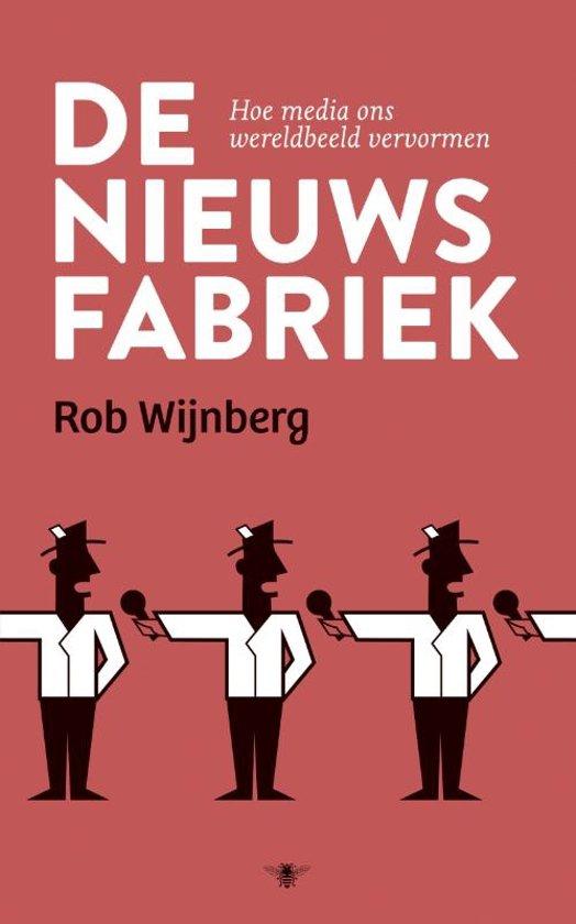 bol.com | De nieuwsfabriek, Rob Wijnberg | 9789023489016 | Boeken