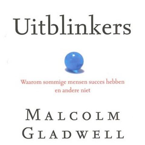 Uitblinkers door Malcolm Gladwell - Managementboek.nl