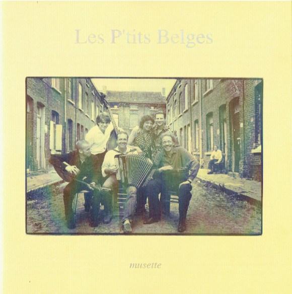 Les P'tits Belges - Musette (CD) | Discogs