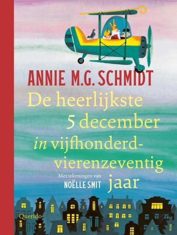 bol.com | De heerlijkste 5 december in vijfhonderdvierenzeventig jaar,  Annie M.G. Schmidt |...