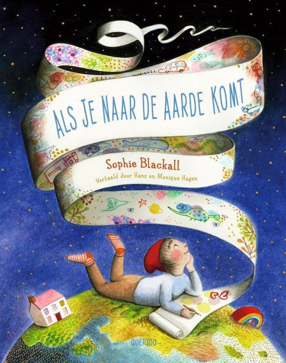 bol.com | Als je naar de aarde komt, Sophie Blackall | 9789045124858 |  Boeken