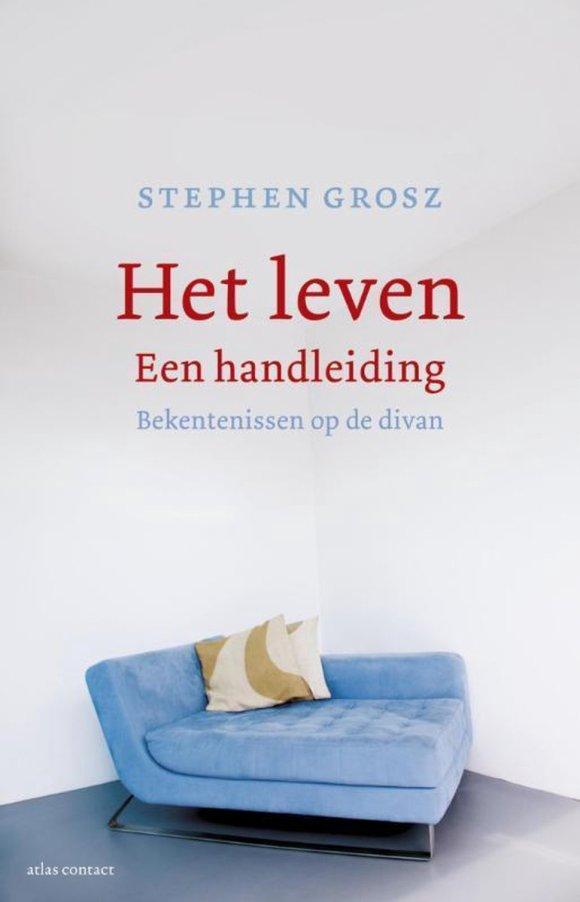 bol.com | Het leven – een handleiding, Stephen Grosz | 9789045023892 |  Boeken